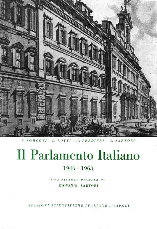 Il parlamento italiano 1946 1963 giovanni sartori for Il parlamento italiano